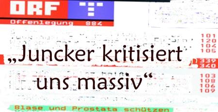 ORF Teletext Juncker kritisiert uns massiv
