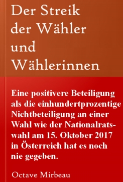 Nationalratswahl 2017 Österreich - Nichtbeteiligung zu einhundert Prozent