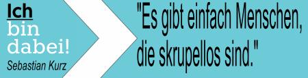 ÖVP - Kurz - Dabei einfach skrupellos