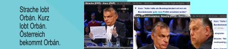 Strache - Kurz loben Orban - Österreich bekommt Orban